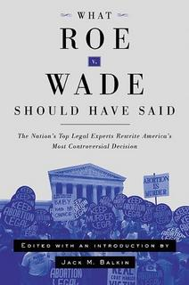"should roe v wade be overturned essay What would change if 'roe' were overturned forty-two years after roe v wade, it's justice kennedy's infamous ""abortion-regret"" passage from gonzales."